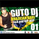Vol. 01 - GUTO DJ (Brazilian Rare R&B and Hip-Hop) 01