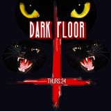 Dark Floor Promo Mix