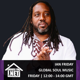 Ian Friday - Global Soul Music 29 MAR 2019