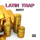 LATIN TRAP - Dj DROPSY