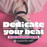 Dedicate your beat  -DJ TKY JAPANESE R&B MIX- 宇多田ヒカル/嶋野百恵/MISIA/MALIYA/傳田真央/SIRUP/STUTS/さなり/iri