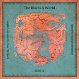 Cone The Weird — A Disc Is A World – Side A (Mixtape 2016)