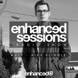 Enhanced Sessions 311 with Alex Klingle