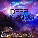 Deep Thoughts podcast # 20 with Dj Tony Montana [MGPS 89,5 FM] 15.04.2017