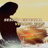 Sesión Especial Verano 2015 por Jose V Blay