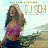 SUMER LOVE (DJ SEM LATINO EDITION 2017)
