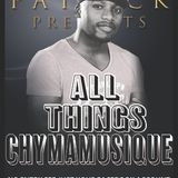 Mthulisi Patrick presents All Things Chymamusique