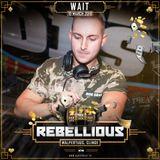 DJ Wait – Rebellious Promo Mix