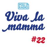 Viva la mamma - 21 aprile 2016 - Episodio 22