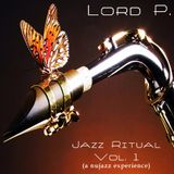 Lord P. - Jazz Ritual Vol. 1 (NuJazz)