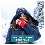 Winter 2019 Mix Part Four