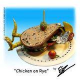 Chicken on Rye
