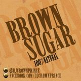 DJ Crown Prince – BROWN SUGAR
