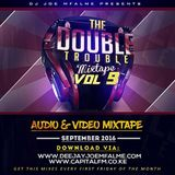 The Double Trouble Mixxtape 2016 Volume 9
