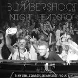 BumberShoot aka BenDub & DjDawed - Night HeadShot #5 BEST MIX