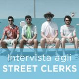Intervista agli STREET CLERKS