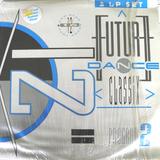 Future Dance Classix Program 2 (1990) non-stop dance trax