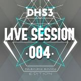 DHS3 - Live Session #004