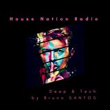 Radio Show House Nation Radio Tech & Techno by Bruno Santos
