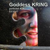 Goddess KRING podcast #24