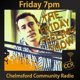 The Friday Feeling - @CCRFeelFriday - Garry Ormes - 25/07/14 - Chelmsford Community Radio