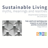 The limits of materialism - Helga Dittmar, SLRG Dissemination event