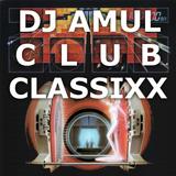 DJ AmuL - Club Classixx