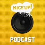 NICE UP! Podcast - April 2016