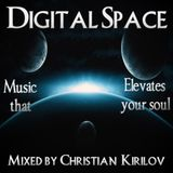 Digital Space Episode 018 - Mixed by Christian Kirilov (with Moevv Guest Mix)