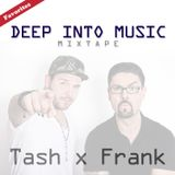 Tash & Frank - Deep Into Music Mixtape