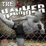 The Hammer MMA Radio - Episode 37