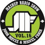 Jonh Mayze & Miguel Faria - Mashup Radio Show vol 16
