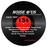 """Noise r'us # 134 """"face off"""" (Avril 2019)"""