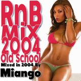 RnB Old School mix 2004