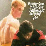 Mustard Gunn - Classical & Contemporary Ass Music Vol.2