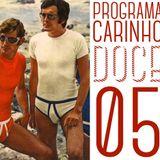 PROGRAMA CARINHO DOCE 05