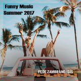 Fede Zambrano Djs - Summer 2017 Funny Music