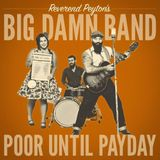 RUN Boom Boom 2018-12-29 : The Album Discovery : Rev. Peyton's Big Damn Band – Poor Until Payday