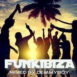 FUNKIBIZA - Mixed by Demmyboy