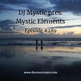 DJ Mystic pres. Mystic Elements 289