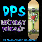 DPS Birthday Podcast