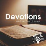 DEVOTIONS (March 12, Monday) - Pastor David E. Sumrall