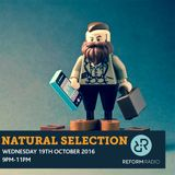 Natural Selection 19th October 2016
