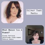 What Makes You a Woman? Elaine Harrison interviews Rebecca Sawyer