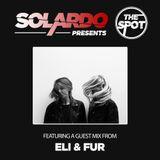 Solardo Presents The Spot 037
