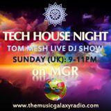Tech House Night (04.11.2018 Live DJ Show on MGR)