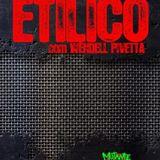 METAL ETILICO EPISODIO 25