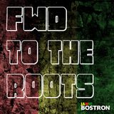 Jamie Bostron - Forward to the Roots