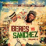 Dj Markstarr &  Jah Prince: Beres vs Sanchez Pt. 2