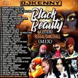 DJ KENNY BLACK BEAUTY REGGAE DANCEHALL MIX 2018